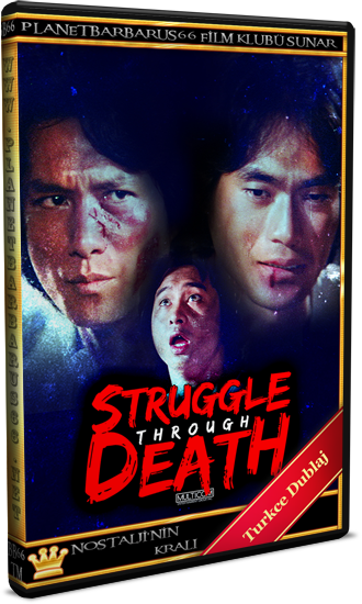 Dragon Savaşcıları (Struggle Through Death) 1981 WEB DL 1080p.x264 Dual Türkce Dublaj BB66 (1)